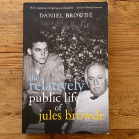 From the Jozi Bookstore: The Relatively Public Life of Jules Browde
